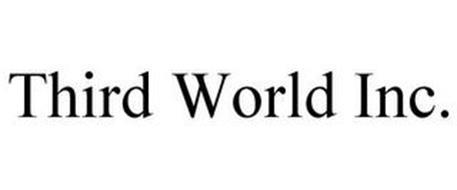 THIRD WORLD INC.