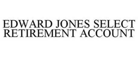 EDWARD JONES SELECT RETIREMENT ACCOUNT