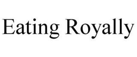 EATING ROYALLY