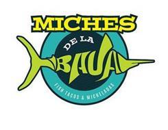 MICHES DE LA BAJA FISH TACOS & MICHELADAS