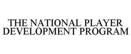THE NATIONAL PLAYER DEVELOPMENT PROGRAM