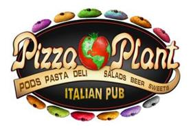 PIZZA PLANT ITALIAN PUB PODS PASTA DELI SALADS BEER SWEETS