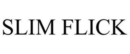 SLIM FLICK