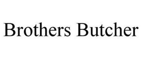 BROTHERS BUTCHER