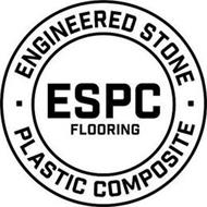 ENGINEERED STONE ESPC FLOORING PLASTIC COMPOSITE