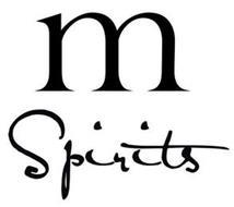 M SPIRITS