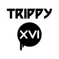 TRIPPY XVI