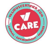VALIDUSCERTIFIED.COM V CARE ANIMAL· ENVIRONMENT· WORKER