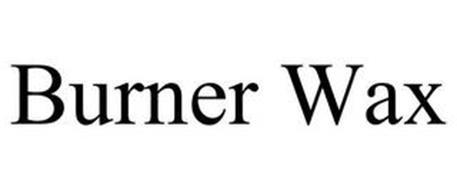 BURNER WAX