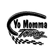 YO MOMMA TOWING