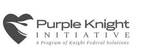 PURPLE KNIGHT INITIATIVE A PROGRAM OF KNIGHT FEDERAL SOLUTIONS