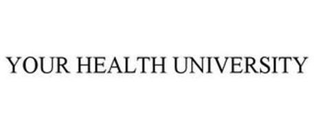 YOUR HEALTH UNIVERSITY
