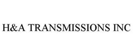 H&A TRANSMISSIONS INC