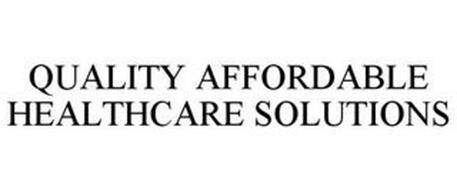 QUALITY AFFORDABLE HEALTHCARE SOLUTIONS