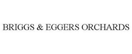 BRIGGS & EGGERS ORCHARDS
