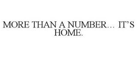 MORE THAN A NUMBER... IT'S HOME.