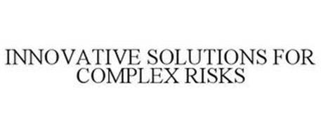 INNOVATIVE SOLUTIONS FOR COMPLEX RISKS