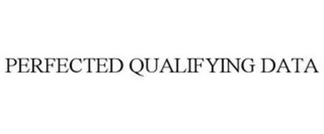 PERFECTED QUALIFYING DATA