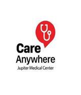 CARE ANYWHERE JUPITER MEDICAL CENTER