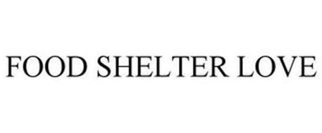 FOOD SHELTER & LOVE