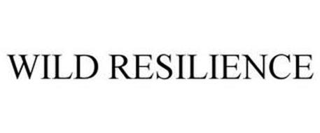 WILD RESILIENCE