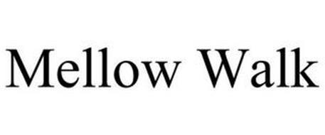 MELLOW WALK