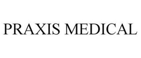PRAXIS MEDICAL
