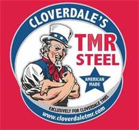 CLOVERDALE'S TMR STEEL AMERICAN MADE EXCLUSIVELY FOR CLOVERDALE TMRS WWW.CLOVERDALETMR.COM