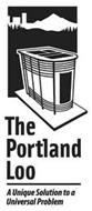 THE PORTLAND LOO A UNIQUE SOLUTION TO A UNIVERSAL PROBLEM