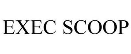 EXEC SCOOP