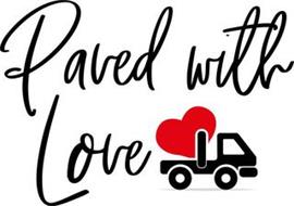 PAVED WITH LOVE