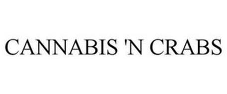 CANNABIS 'N CRABS