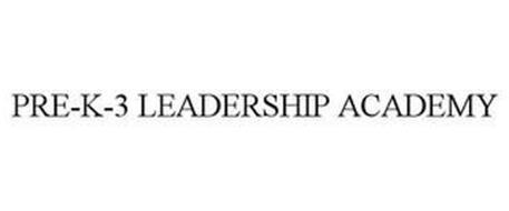 PRE-K-3 LEADERSHIP ACADEMY