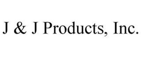 J & J PRODUCTS, INC.