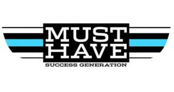 MUST HAVE SUCCESS GENERATION