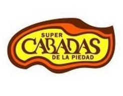 SUPER CABADAS DE LA PIEDAD