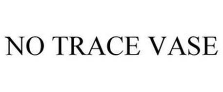 NO TRACE VASE