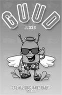 GUUD JUICES