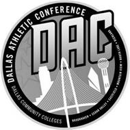 DALLAS ATHLETIC CONFERENCE DAC DALLAS COMMUNITY COLLEGES BROOKHAVEN · CEDAR VALLEY · EASTFIELD · MOUNTAIN VIEW · NORTH LAKE · RICHLAND