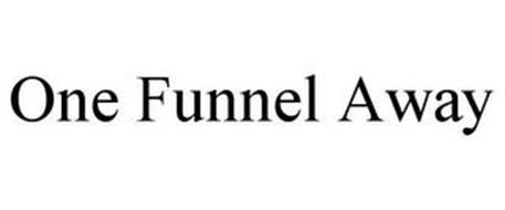 ONE FUNNEL AWAY