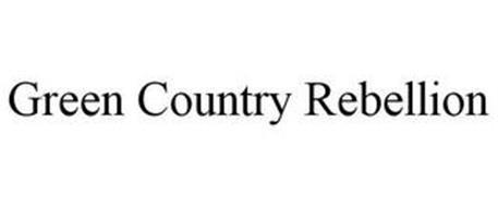 GREEN COUNTRY REBELLION