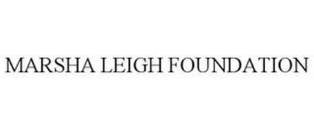 MARSHA LEIGH FOUNDATION