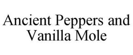 ANCIENT PEPPERS AND VANILLA MOLE