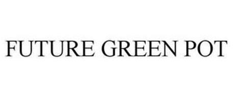 FUTURE GREEN POT