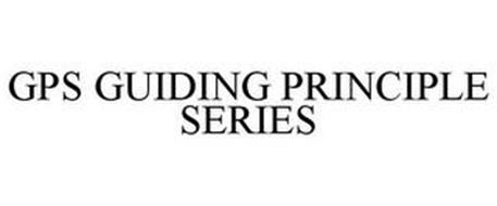 GPS GUIDING PRINCIPLE SERIES