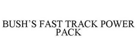 BUSH'S FAST TRACK POWER PACK