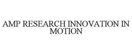 AMP RESEARCH INNOVATION IN MOTION