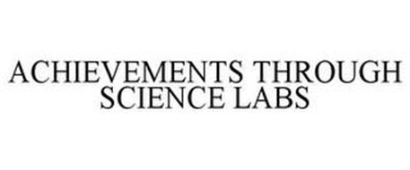 ACHIEVEMENTS THROUGH SCIENCE LABS