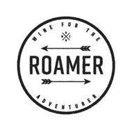 ROAMER NESWX WINE FOR THE ADVENTURER