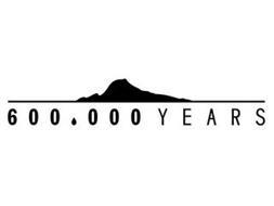 600,000 YEARS